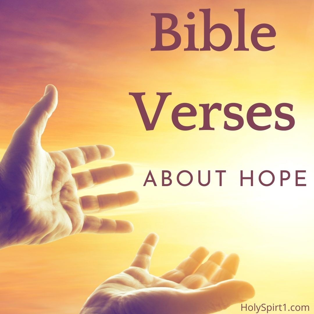 bible verses about hope, scriptures on hope, verses about hope, hope scriptures, hope in god, what does the bible say about hope, hope in the bible, bible verse - hope, bible verse about future and hope, scripture of hope, bible versus about hope, verses of hope, grieve with hope, bible verse - hope, verse about hope, key bible verses, encouraging bible verse, verse about hope, scripture for hope and healing, hope in christ, verses of hope, what the bible says about hope, bible verse about hope kjv, bible quotes hope, hope in the old testament, proverbs about hope, bible.verses about hope, bible verses about hope in hard times, bible versus about hope, bible on hope, hope in god verses, scriptures of hope and encouragement, scripture for hope and healing, bible verses for hopeless, hope for the hopeless bible verse, scripture for hope and healing, scripture for hope and healing, bible quotes hope, 30 bible verses,
