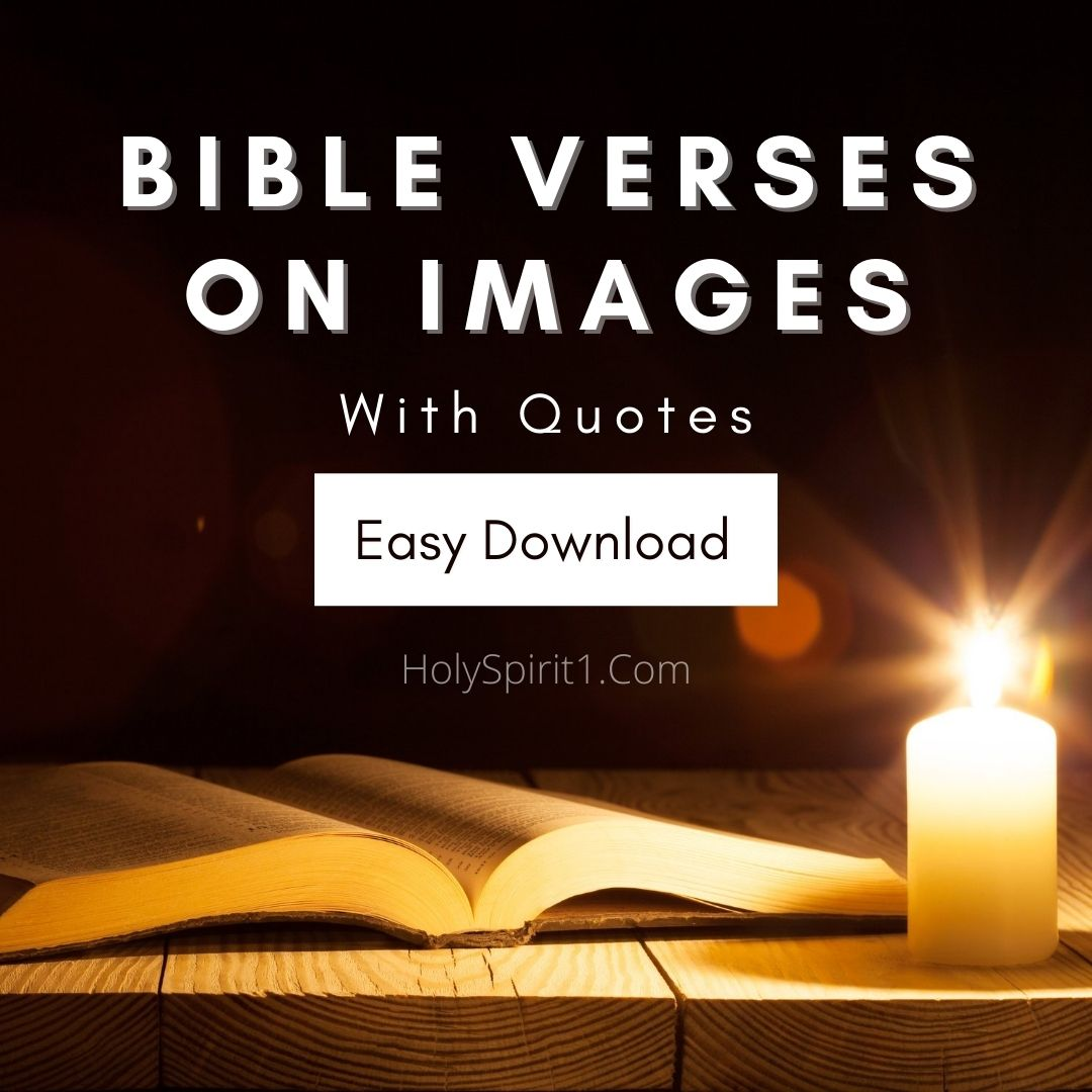 bible verses on images, bible verses images on faith, bible verses images on prayer, bible verses images on love, bible verses images on grace, bible verses on graven images, bible verses on healing images, bible verses on hope images, bible verses on forgiveness images, bible verses on encouragement images,